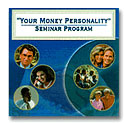 Money Personality Seminar <br/> <br/>Learn the Power of the<br/> Moneymax® Profiling<br/> System